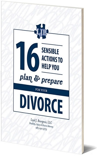 16 Sensible Actions to Help You Plan and Prepare for Your Divorce