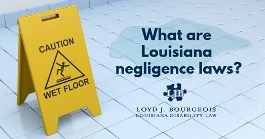 What are Louisiana negligence laws?