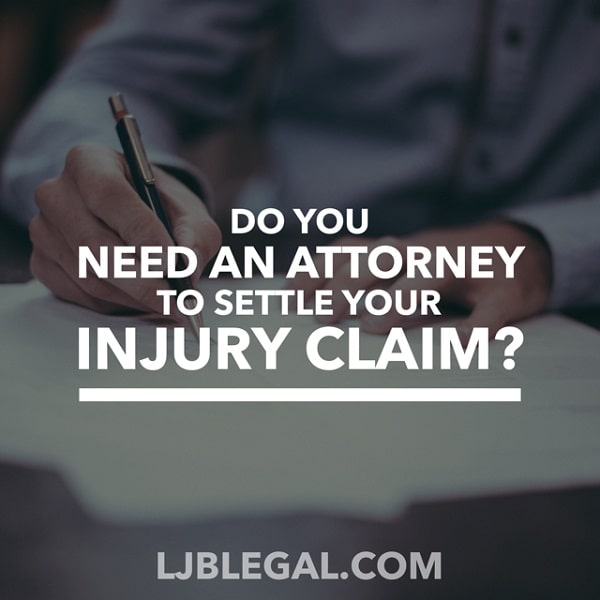 Do you need an attorney to settle your injury claim?