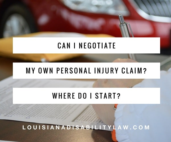 Can I negotiate my own personal injury claim? Where do I start?