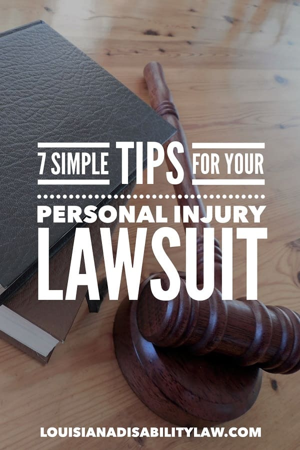 7 Simple Tips for your Personal Injury Lawsuit