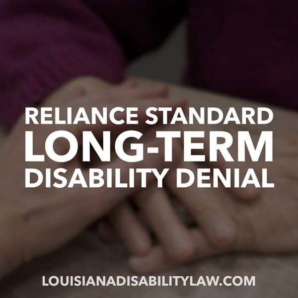 Reliance Standard Long-Term Disability Denial