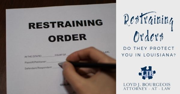 Louisiana Restraining and Protective Orders
