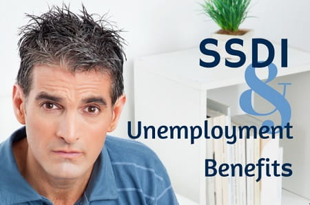 Can you get unemployment benefits while filing for SSDI?
