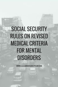 Social Security Rules on Revised Medical Criteria for Mental Disorders
