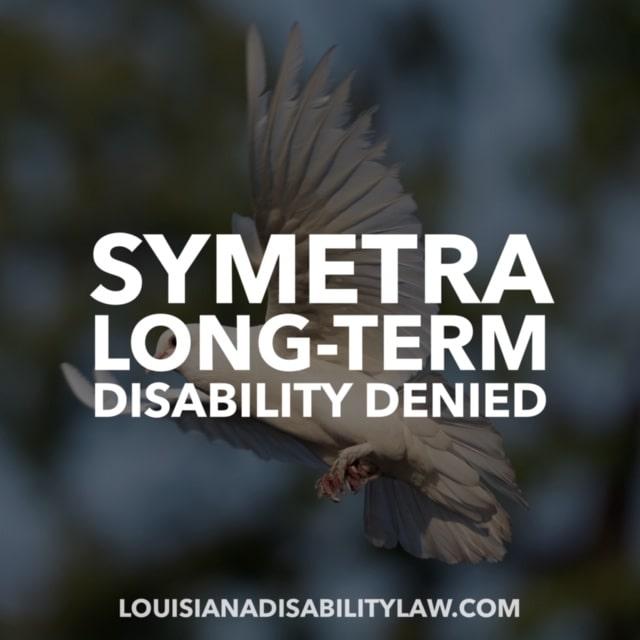 Symetra Long-Term Disability Denied