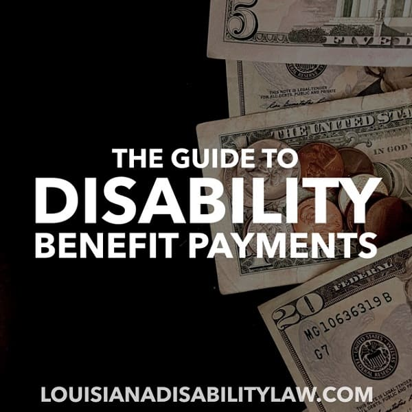Types of Social Security Disability Benefits Payments