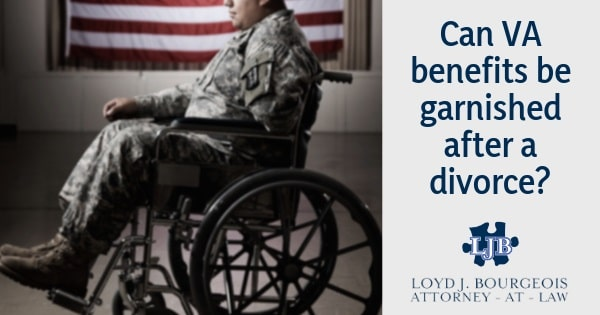 Can VA benefits be garnished after a divorce?