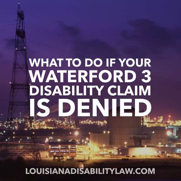 What to do if you Waterford 3 Disability Claim is Denied