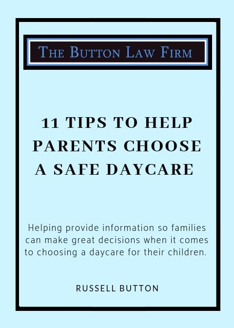 11 Steps to Help Parents Choose a Safe Daycare