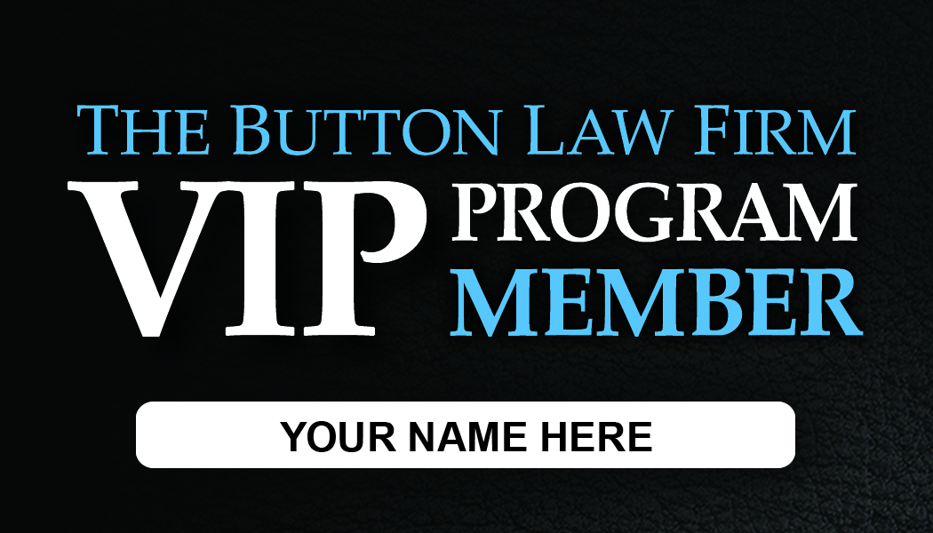 Front of a VIP Program Member card for The Button Law Firm