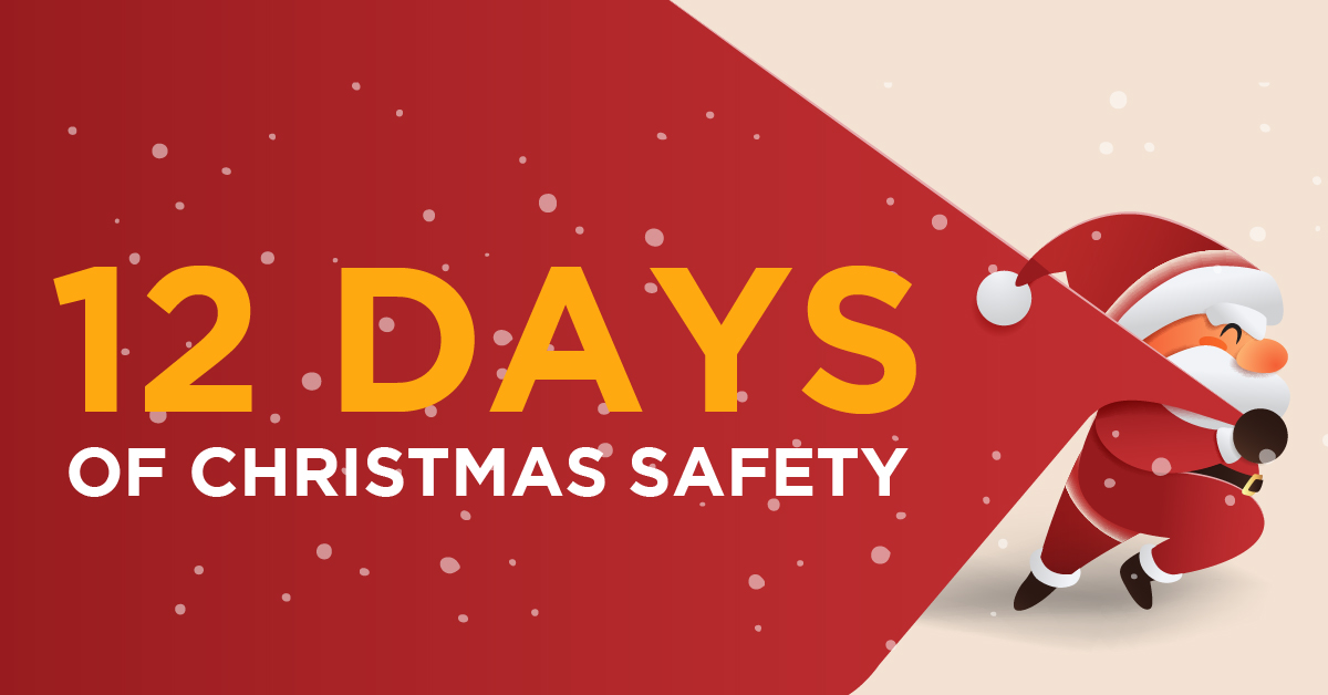 12 Days of Christmas Safety Parker Law Firm