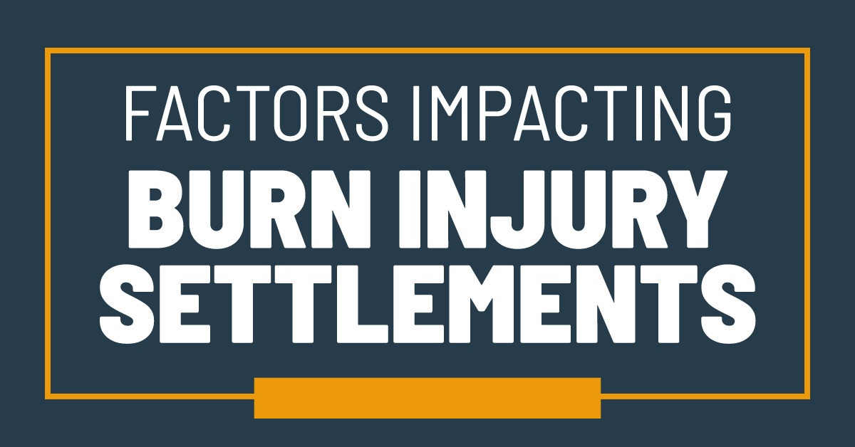 Factors Impacting Burn Injury Settlements The Parker Law Firm