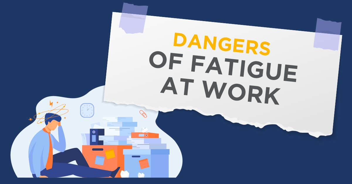 Dangers of being tired in the workplace Parker Law Firm