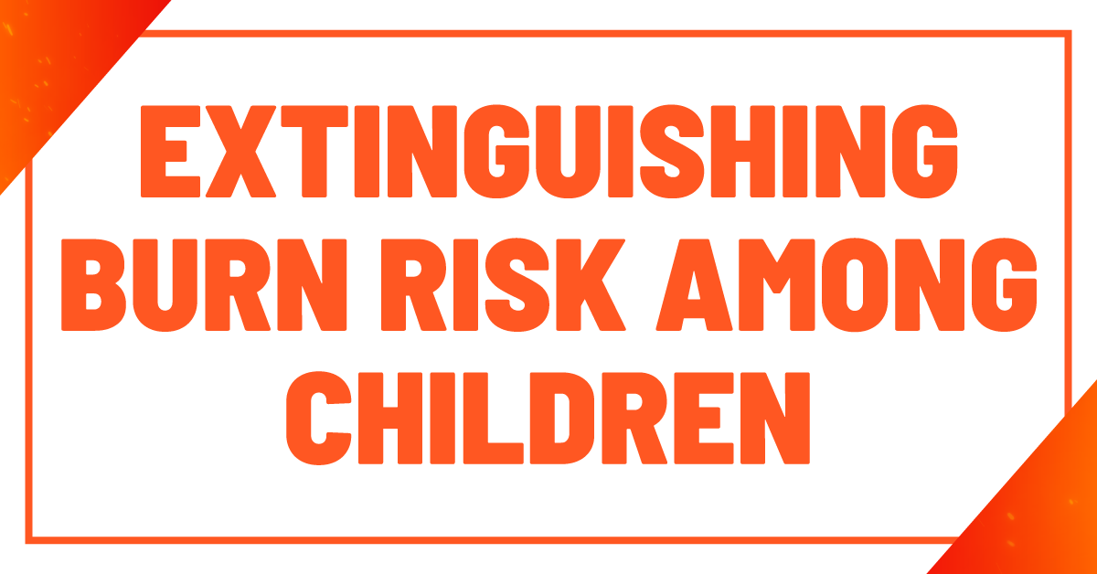 Burn Risks Among Children The Parker Law Firm