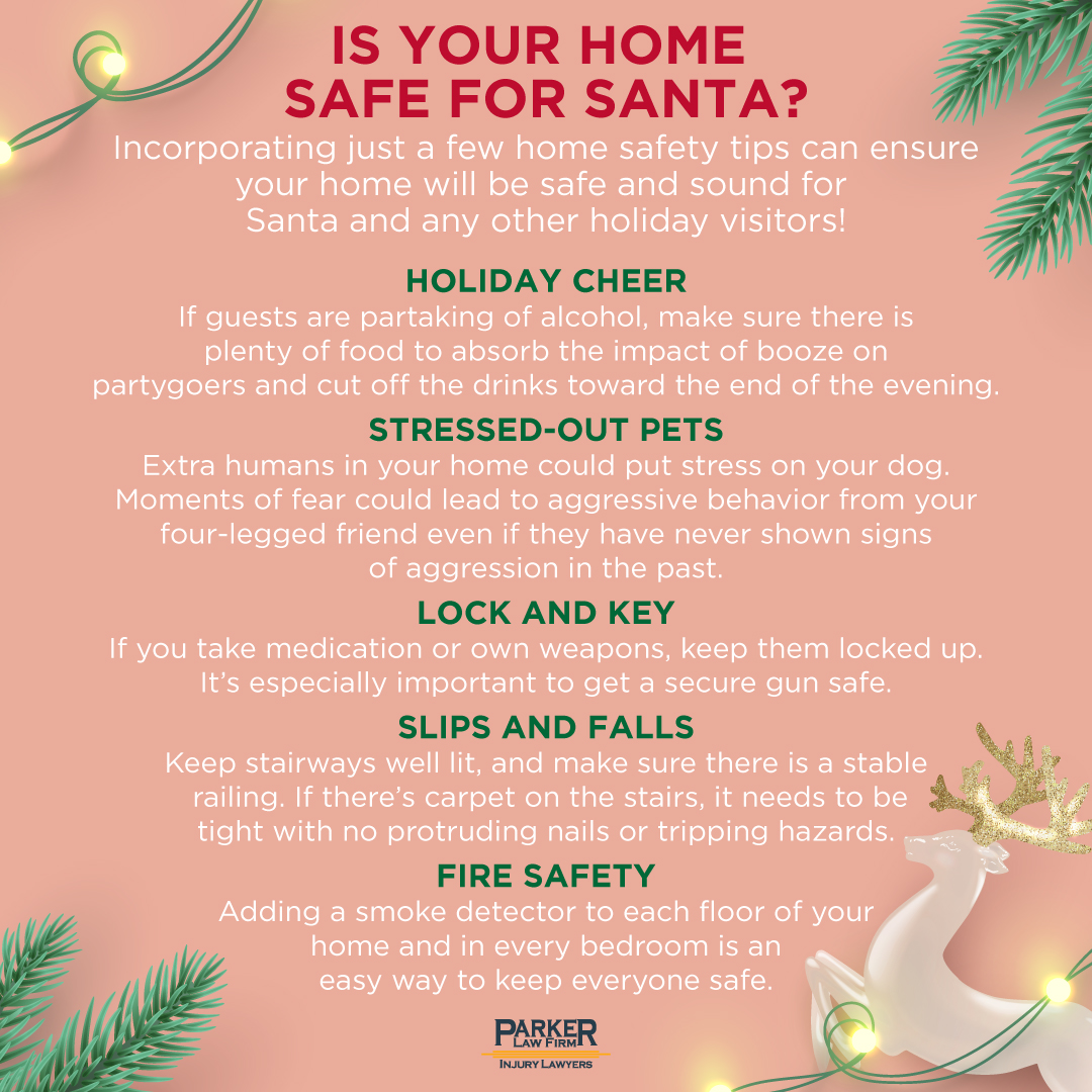 Home Safety Tips for Santa This Season Parker Law Firm