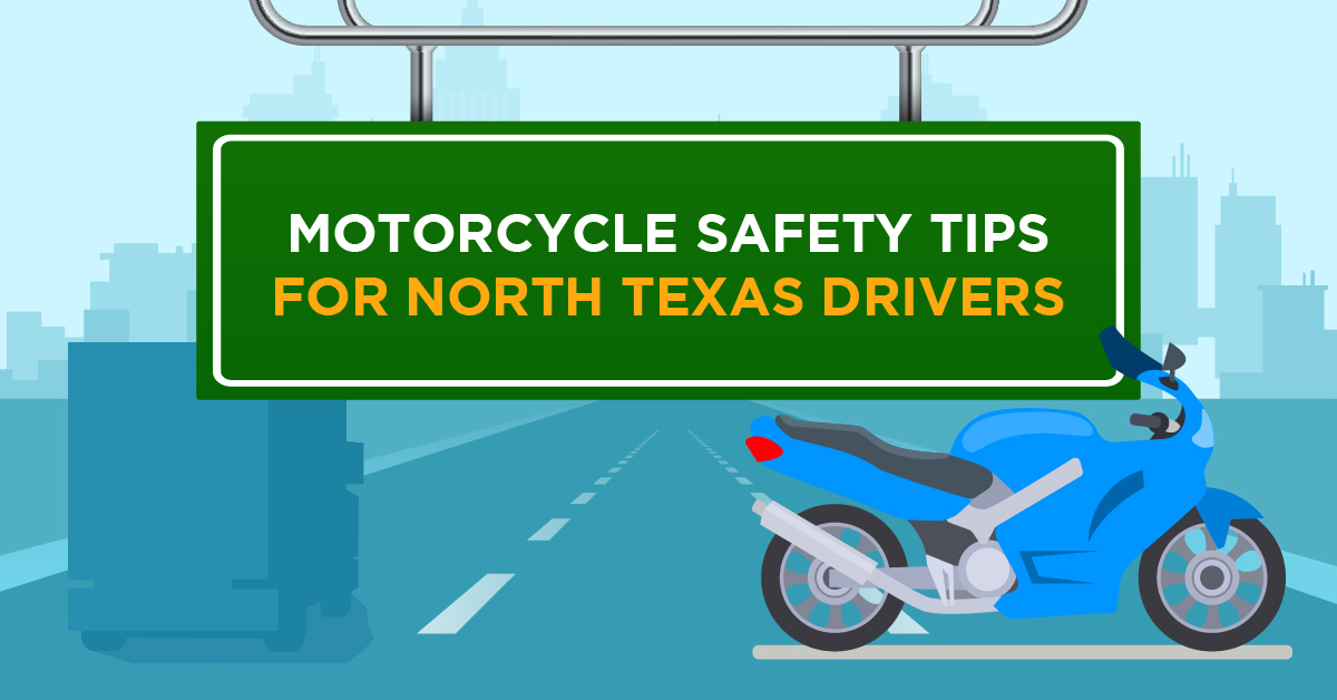 Motorcycle Tips for North Texas Drivers