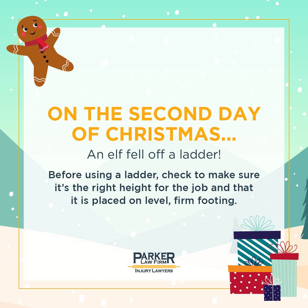 Second Day of Christmas Safety Parker Law Firm