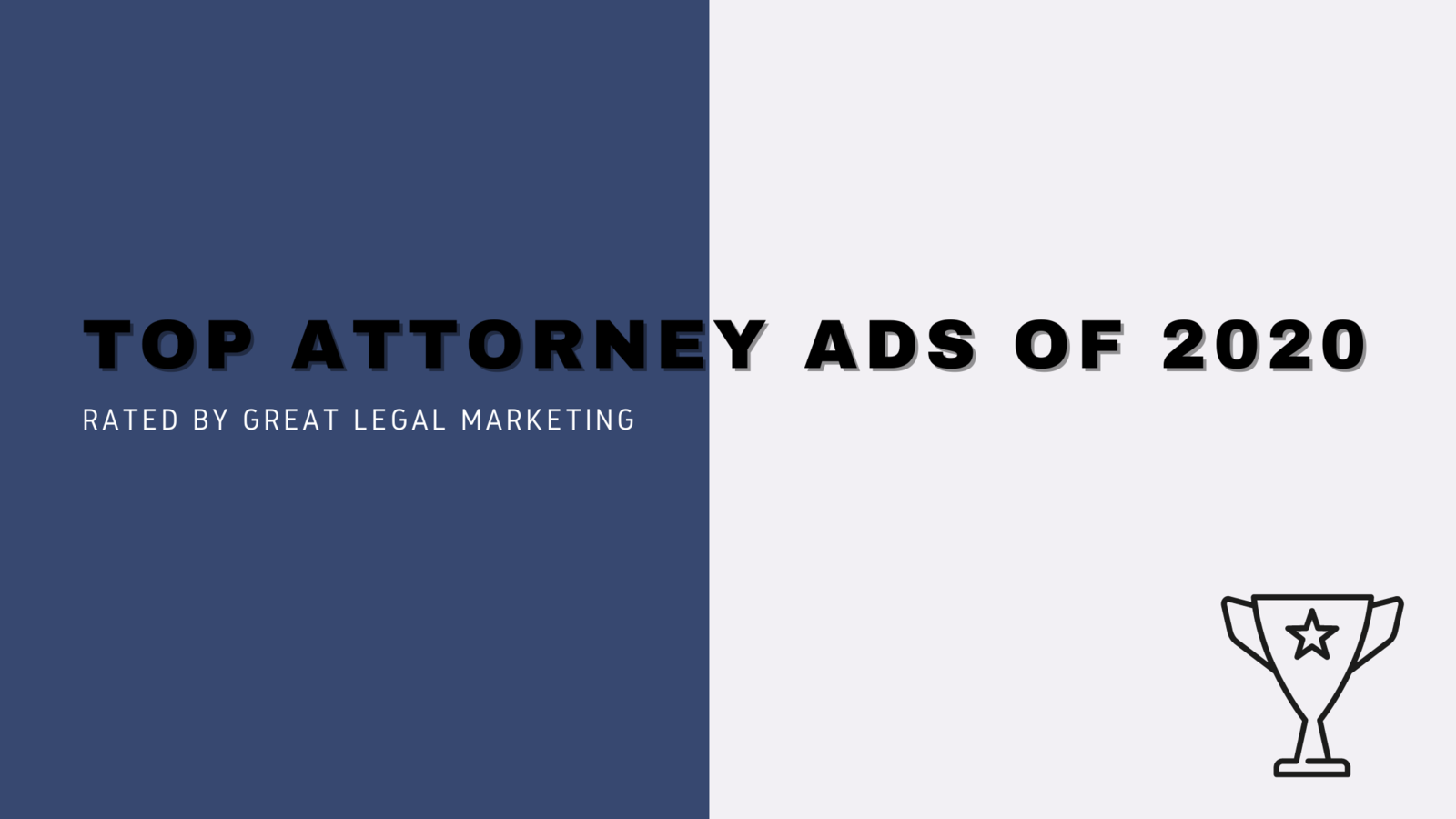 Top Attorney Ads in 2020