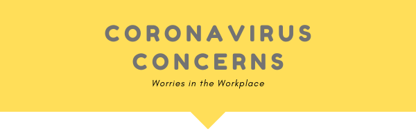 Coronavirus Concerns In The Workplace The Parker Law Firm