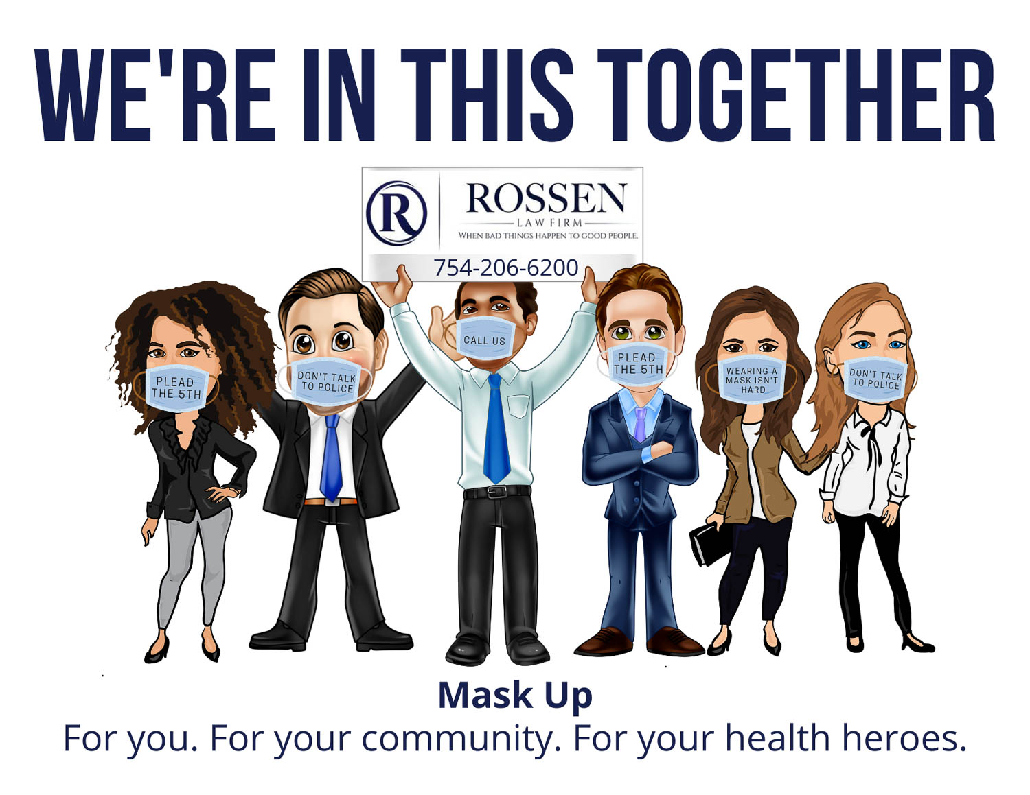 Rossen Law Firm's Criminal Defense team is wearing masks and holding a sign that says
