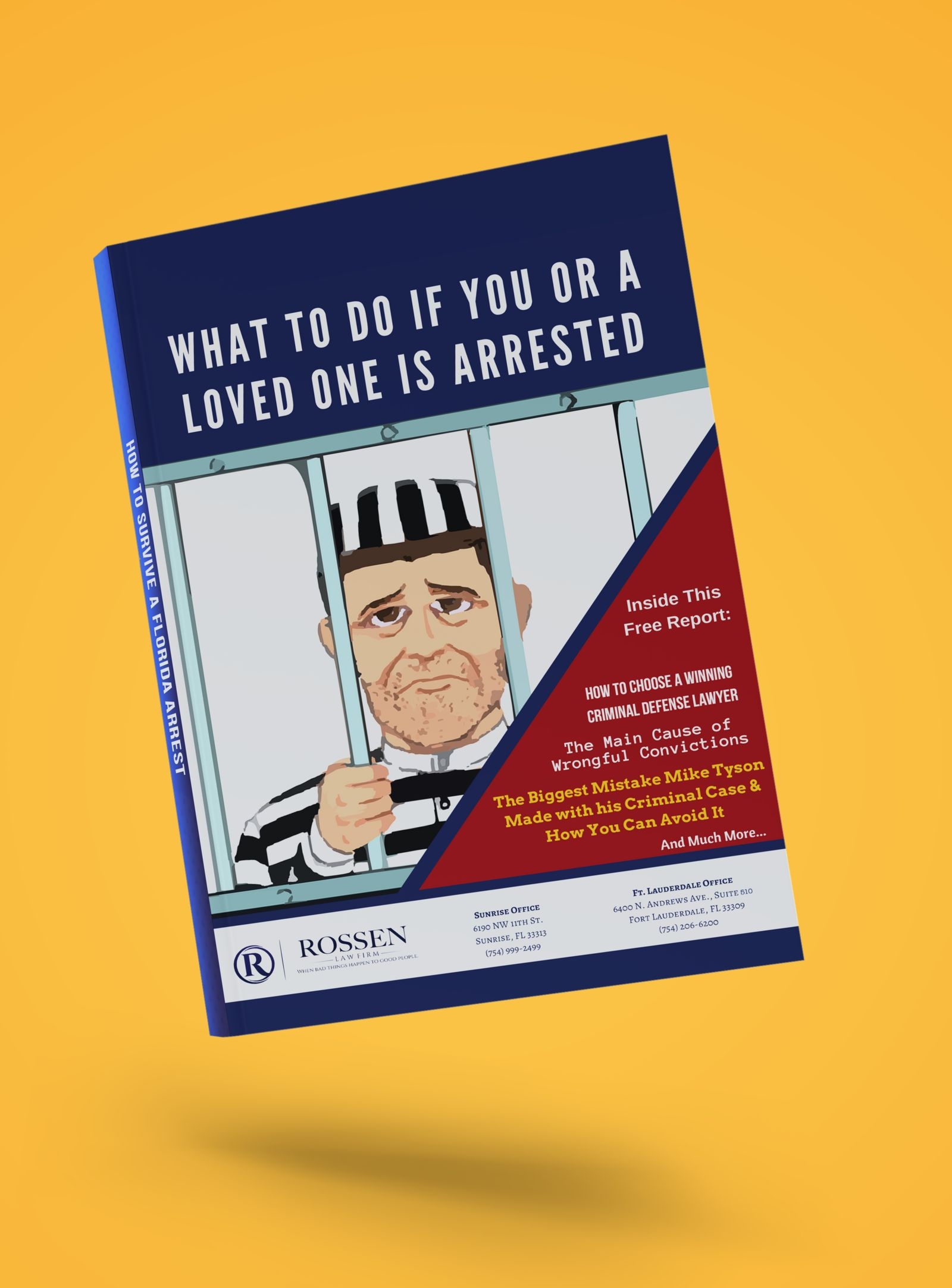 Booklet art titles: What to do if you or a loved one is arrested in South Florida