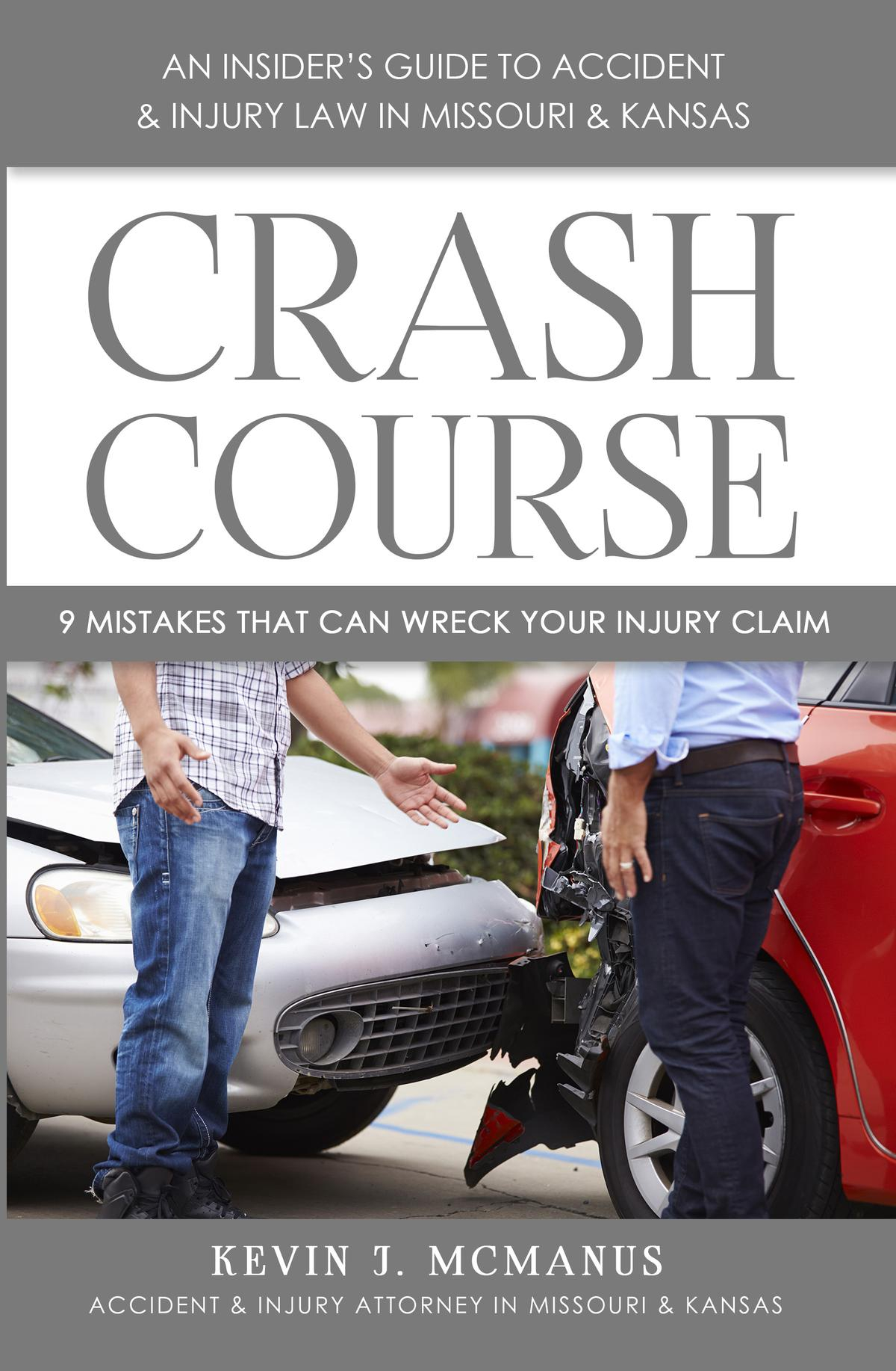 Kansas City car accident lawyer Kevin Mcmanus auto accident book Crash Course