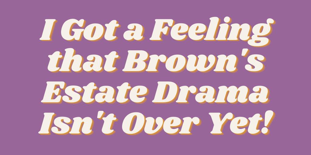 James Brown Estate Blog