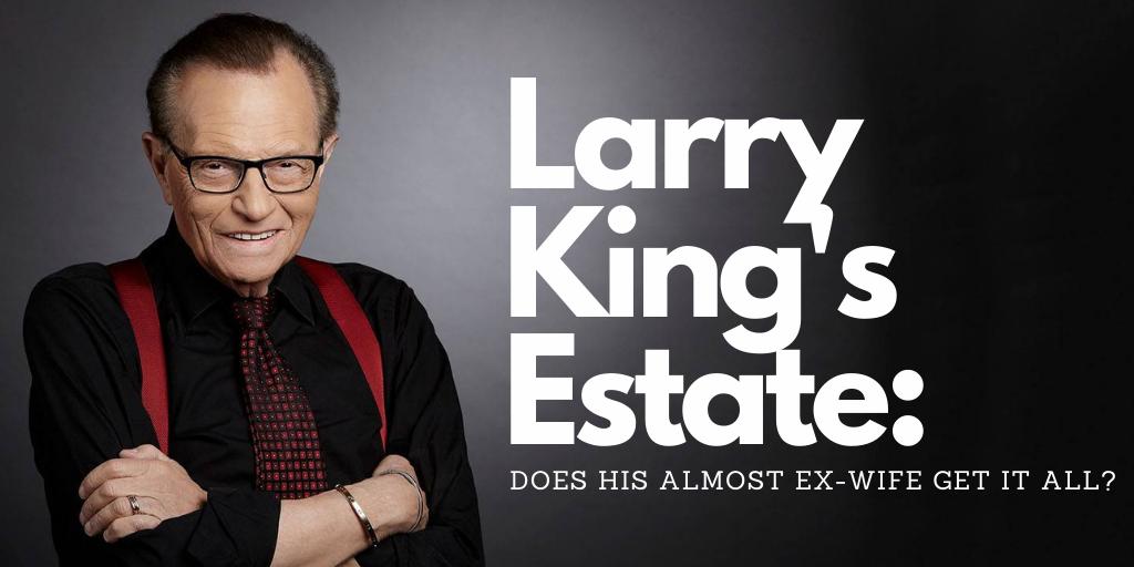 Larry King Estate Blog