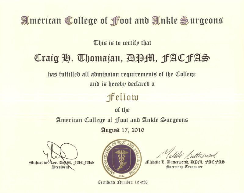 Fellow of American College of Foot and Ankle Surgeons