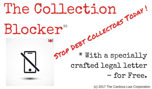 The Collection Blocker - Stop Debt Collectors Today with a specially crafted legal letter - for Free!