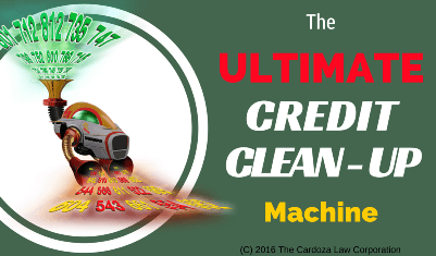 The Ultimate Credit Clean-Up Machine