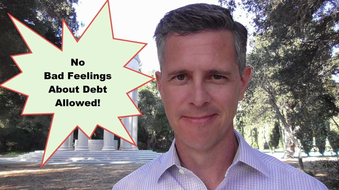 Feel Good About Your Debt!