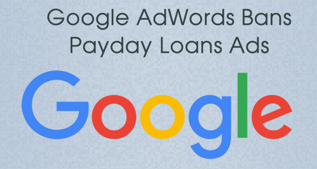 Google Finds Payday Loans Deceptive and Harmful