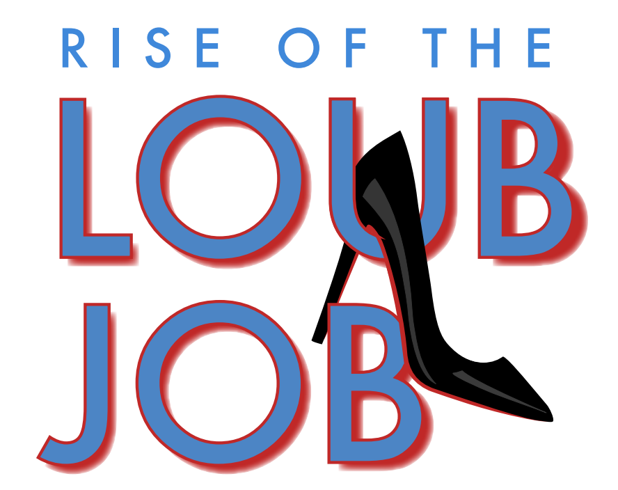 Rise of the Loub Job