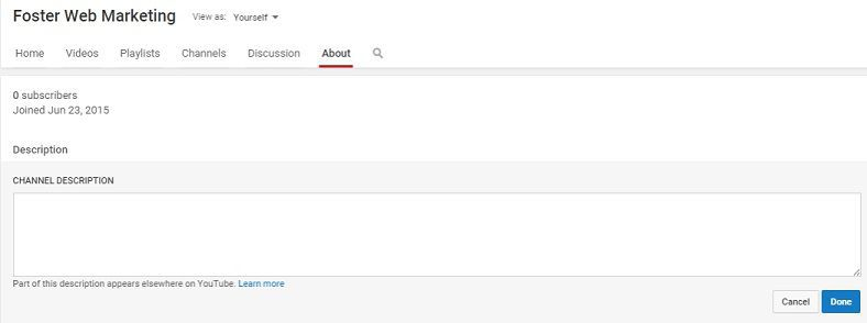 Your description tells the YouTube audience what to expect from your page.