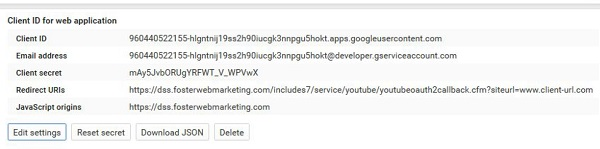 YouTube tells you two key pieces of information: the Client ID and Client Secret