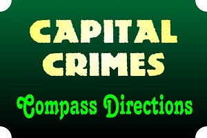 Capital Crimes: Compass Directions