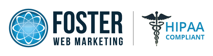 Foster Web Marketing is HIPAA Compliant