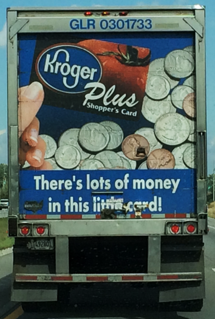 Kroger truck: There's lots of money in this little card!