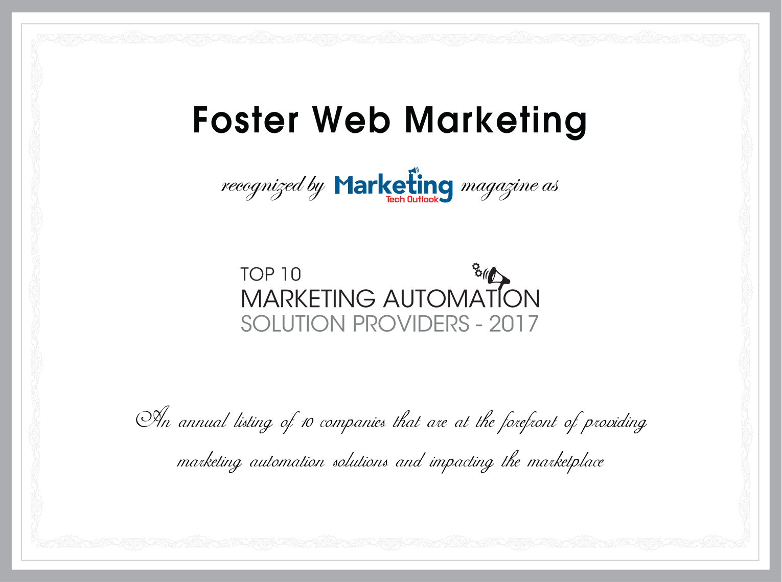 Foster Web Marketing recognized by Marketing Tech Outlook magazine as Top 10 Marketing Automation Solution Providers - 2017