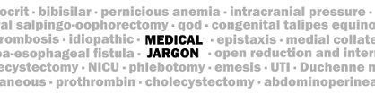 Is your message getting lost in a muddle of medical jargon and buzzwords?