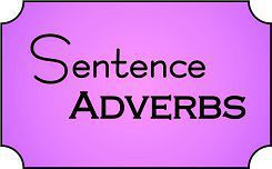 Sentence Adverbs