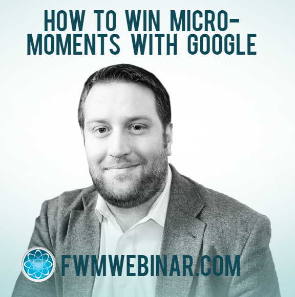 How to Win Micro-Moment with Google