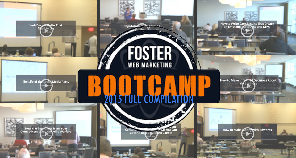 Full compilation of the Foster Web Marketing 2015 Boot Camp workshops