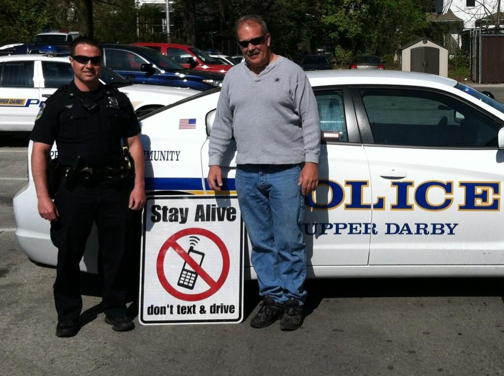 Policy in Upper Darby Stay Safe While Driving sign