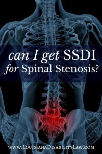 Can I get Social Security Disability for Spinal Stenosis