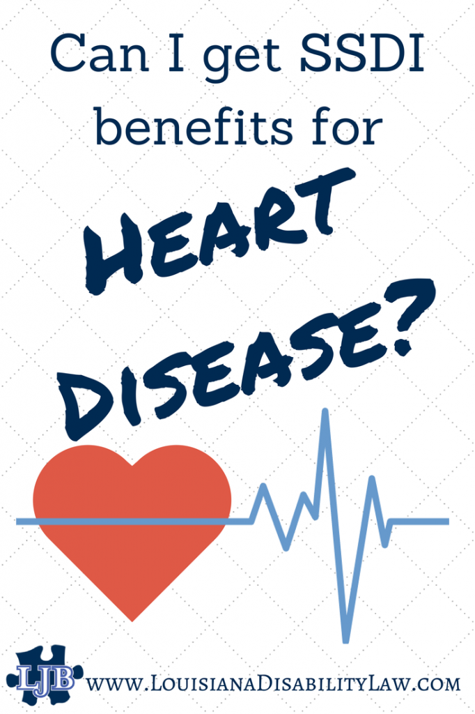 Can I receive SSDI benefits for Heart Disease?