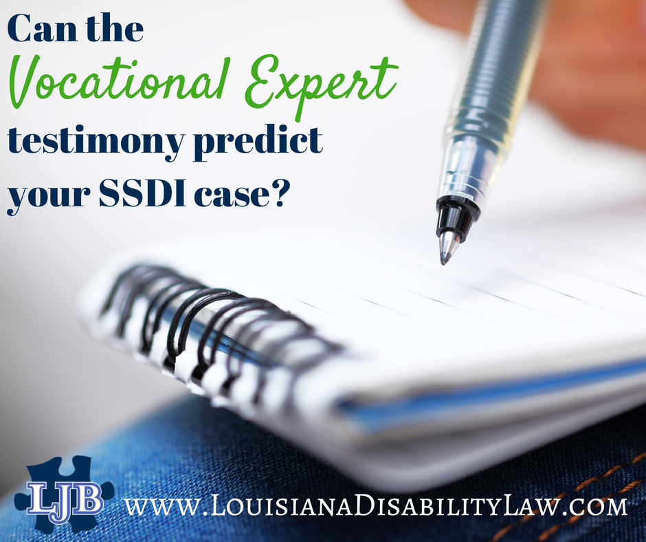 Can the Vocational Expert's testimony predict the outcome of my Social Security Disability case?