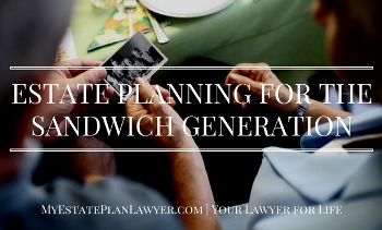 Estate Planning for the Sandwich Generation